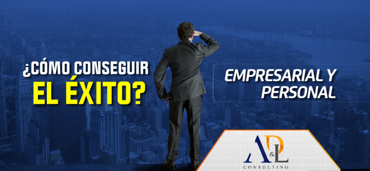 CONSEGUIR EL EXITO EMPRESARIAL Y PERSONAL - ADYL-01